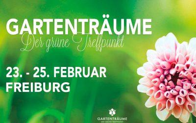 """Messe """"Gartenträume""""  in Freiburg  – 23.02. – 25.02.2018"""